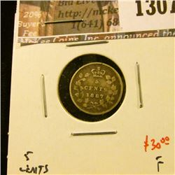 1307 . 1887 Canada Five Cent Silver, F, value $30