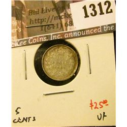1312 . 1893 Canada Five Cent Silver, VF, value $25