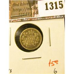 1315 . 1899 Canada Five Cent Silver, G, value $5