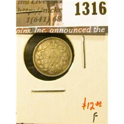 1316 . 1900 oval 00s Canada Five Cent Silver, F, value $12