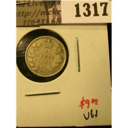 1317 . 1901 Canada Five Cent Silver, VG+, value $9