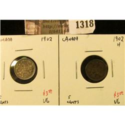 1318 . (2) Canada Five Cent Silvers, 1902 VG, 1902H VG, value for p