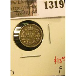 1319 . 1903 Canada Five Cent Silver, F, value $13