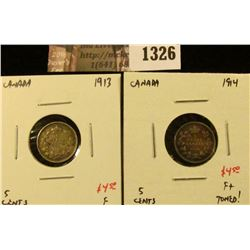 1326 . (2) Canada Five Cent Silvers, 1913 F, 1914 F+ toned, value f