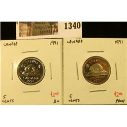 1340 . Pair of 1991 Canada Five Cents, BU & Proof, value for pair $