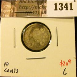 1341 . 1858 Canada Ten Cents, G, value $20