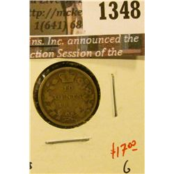 1348 . 1892 wide 1 small 9 Canada Ten Cents, G, value $17
