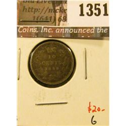 1351 . 1899 large 9s Canada Ten Cents, G, value $20