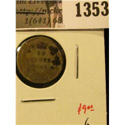 1353 . 1901 Canada Ten Cents, G, value $9