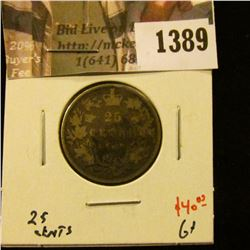 1389 . 1882H Canada 25 Cents, G, value $40