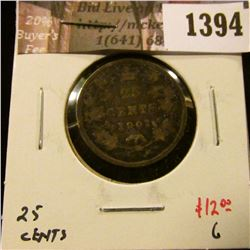 1394 . 1901 Canada 25 Cents, G, value $12