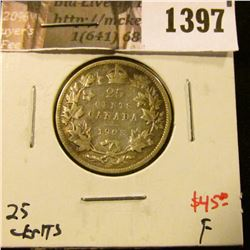 1397 . 1903 Canada 25 Cents, F, value $45