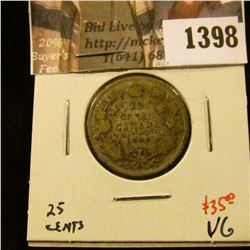 1398 . 1904 Canada 25 Cents, VG, value $35