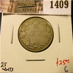 1409 . 1915 Canada 25 Cents, G, LOW MINTAGE, KEY DATE, value $25
