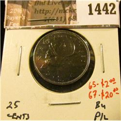 1442 . 1980 Canada 25 Cents, BU proof-like, MS 65 value $2, MS67 va