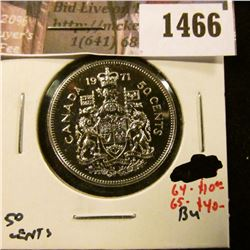 1466 . 1971 Canada 50 Cents, BU, MS64 value $10, MS65 value $40