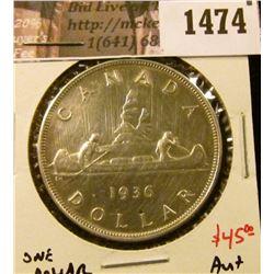 1474 . 1936 Canada Silver Dollar, AU+, value $45+