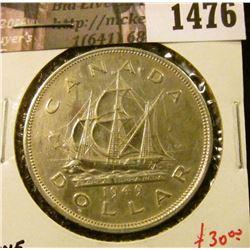 1476 . 1949 Canada Silver Dollar, AU, value $30+