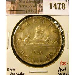1478 . 1952 Canada Silver Dollar, AU+ toned, value $25+