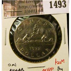 1493 . 1972 Canada One Dollar, BU MS64+, value $20+