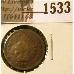 1533 . 1867 Indian Head Cent, Good, corroded.