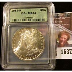 1637 . 1882-S Morgan Silver Dollar Graded Ms 64 By ICG