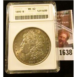 1638 . 1890 Morgan Dollar Graded Ms 62 By ANACS