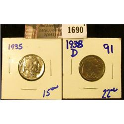 1690 . High Grade 1935 P and 1938-D Buffalo Nickels