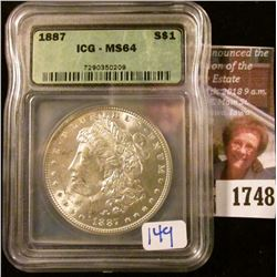 1748 . 1887 Morgan Silver Dollar Certified Ms 64 By Icg