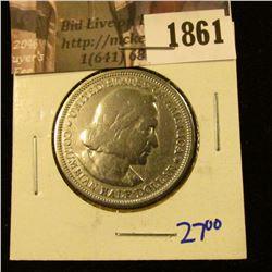 1861 . 1893 Columbian Exposition Silver Commemorative Half Dollar