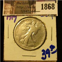 1868 . 1919 P Walking Liberty Half Dollar