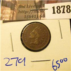 1878 . 1873 Open 3 Indian Head Cent