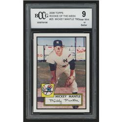 2006 Topps Rookie of the Week #25 Mickey Mantle TBD (BCCG 9)