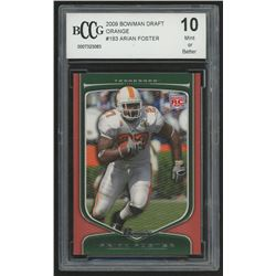 2009 Bowman Draft #183 Arian Foster RC (BCCG 10)