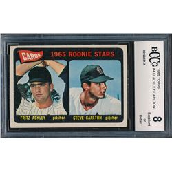 1965 Topps #477 Rookie Stars / Fritz Ackley / Steve Carlton RC (BCCG  8)