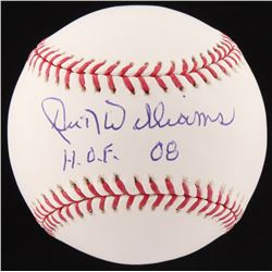 "Dick Williams Signed OML Baseball Inscribed ""H.O.F. 08'"" (Fanatics Hologram  MLB Authentication Holo"