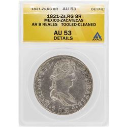 1821 Mexico-Zacatecas 8 Reales Silver Coin ANACS AU53 Details