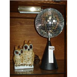 DISCO BALL ON ROTATING STAND AND OWL LAMP