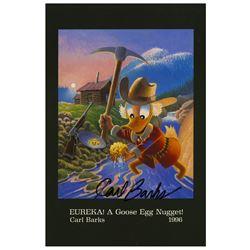 """""""Eureka! A Goose Egg Nugget!"""" Carl Barks Signed Card."""