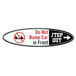 """Do Not Bump"" Autopia Vehicle Sign."