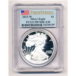 2011-W PROOF AMERICAN SILVER EAGLE PCGS PR 70 DCAM FIRST STRIKE