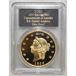 1855 KELLOGG $50 GOLD COMMEMORATIVE RESTRIKE S.S. CENTRAL AMERICA PCGS GEM PROOF