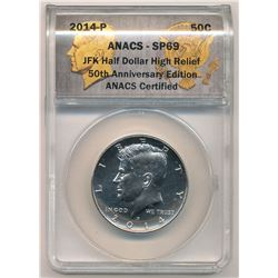 2014-P ANACS SP69 JFK Half dollar High Relief 50th Anniversary Edition