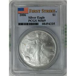 2006 $1 Silver Eagle PCGS MS69 First Strike