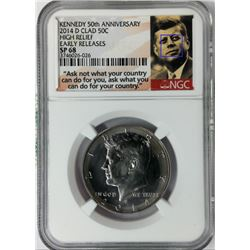 KENNEDY 50TH ANNIVERSARY 2014 D CLAD 50C HIGH RELIEF EARLY RELEASES SP68 NGC