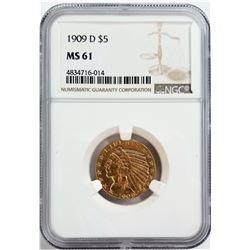 1909-D $5 MS 61 Indian NGC
