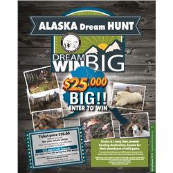 $25,000 Dream Hunt Raffle