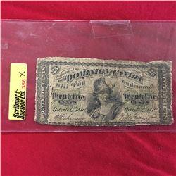 "Dominion of Canada Twenty Five Cent ""Shinplaster"" 1870"