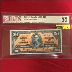 """Bank of Canada 1937 $50 Bill - BCS Graded VF30 """"Changeover"""" S/N#BH4505402 (NOTE: Grading Error - sho"""