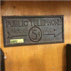 "3 Cast Signs (9"" x 4"")  ""Public Telephone 5¢"""